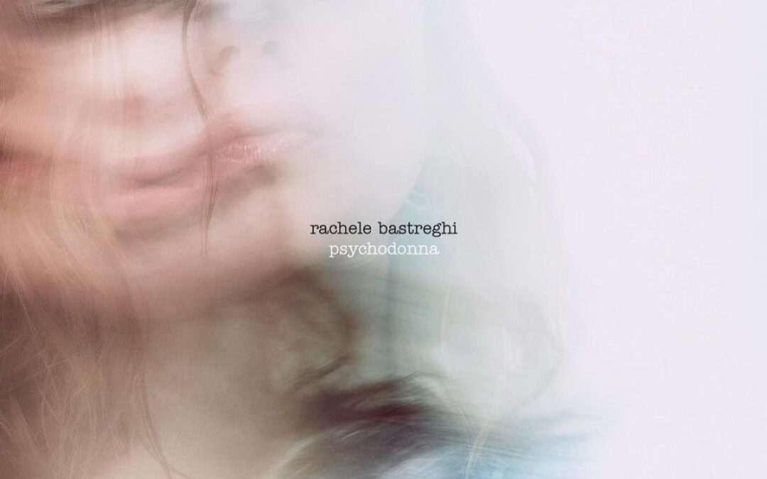 Psychodonna di Rachele Bastreghi è un ritiro spirituale che sfocia in follia