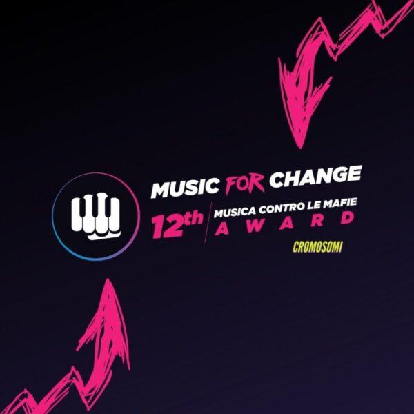 Music for Change: al via la dodicesima edizione di Musica contro le mafie Award ricca di novità